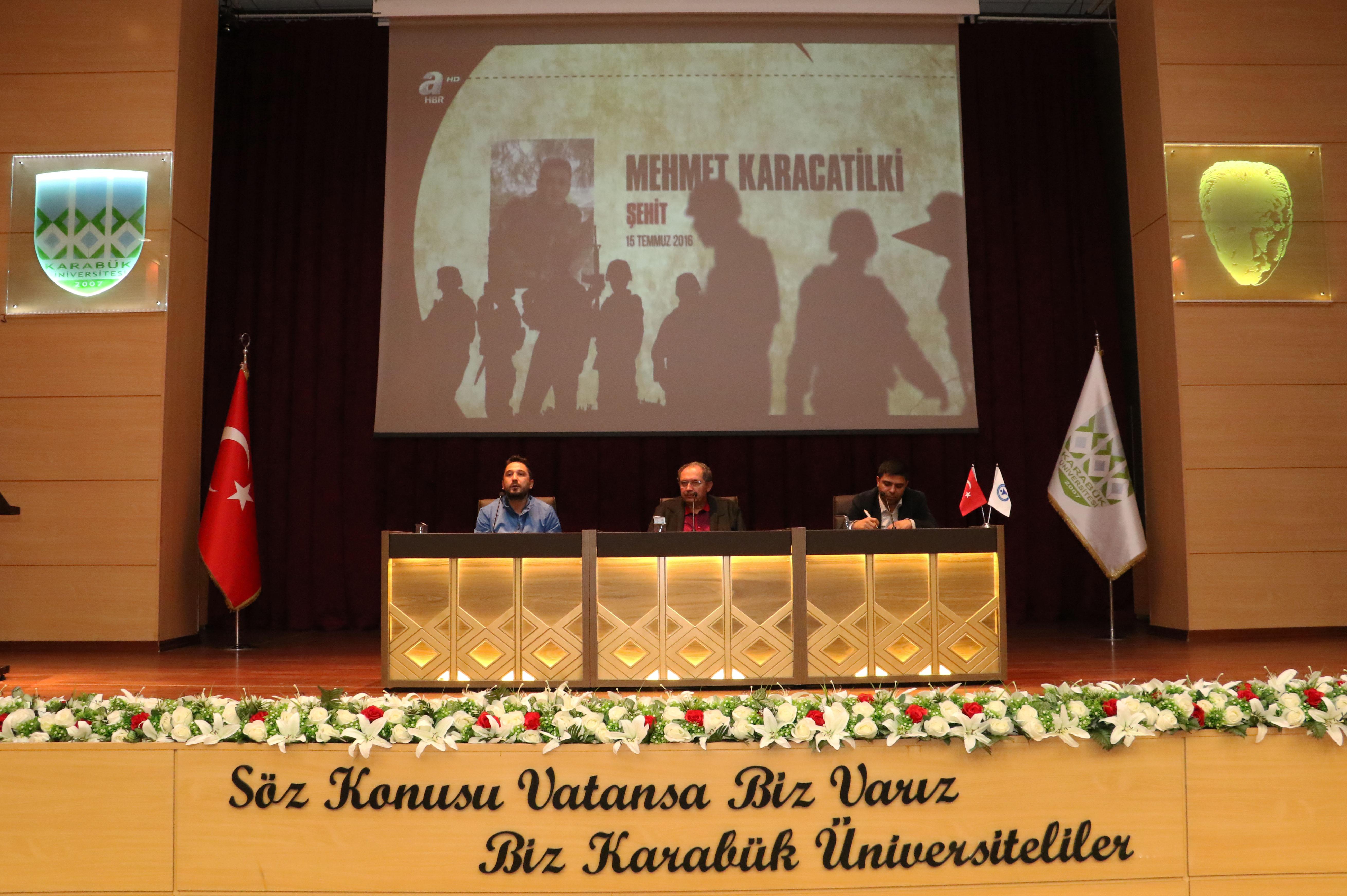 """Üniversitemizde """"Direnişten Dirilişe 15 Temmuz Şehitleri Anma Konferansı"""" Düzenlendi"""